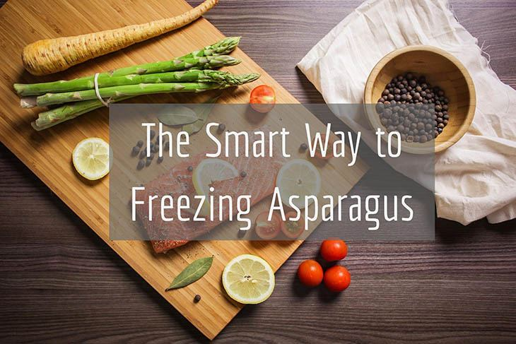 Can You Freeze Asparagus Here S Your Answer And Guide