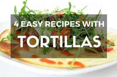 what to make with tortillas