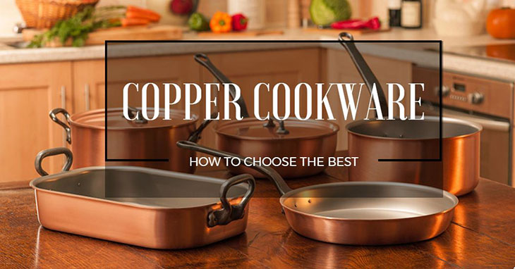 The 5 Best Copper Cookware To Buy In July 2019