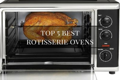 Best Rotisserie Oven 2018: Top 5+ Recommended And Reviews