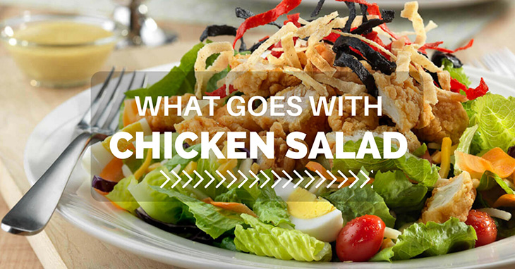 what goes with chicken salad