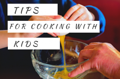 Kids Cooking Tips: How to Safely Cook with Kids