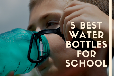 best water bottle for school