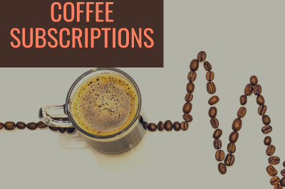 The 5 Best Coffee Subscriptions