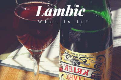 Lambic: What is Lambic Beer?