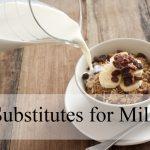 substitutes-for-milk