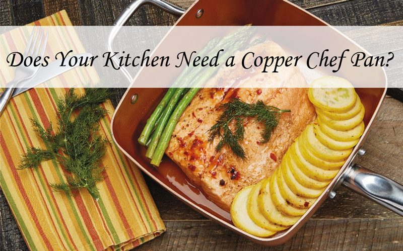 does-your-kitchen-need-a-copper-chef-pan