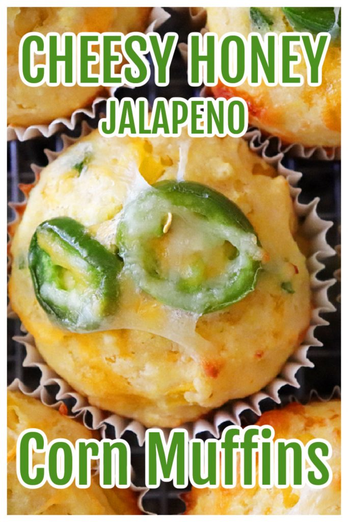 PIN for Cheesy Honey Jalapeno Cornbread Muffins